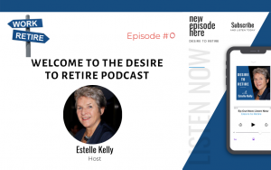Read more about the article Ep 0: Desire to Retire Podcast – Welcome