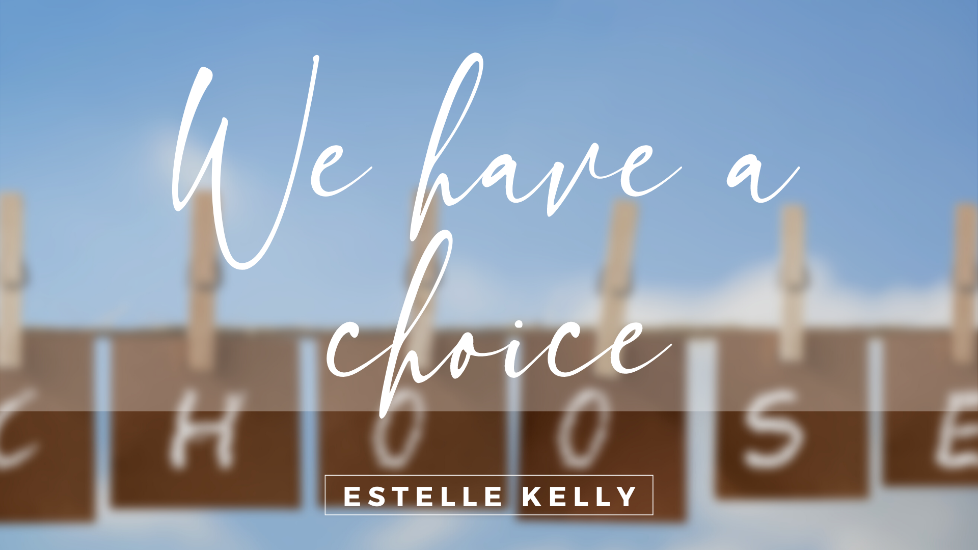 Read more about the article We have a choice