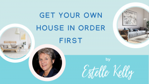 Get Your Own House in Order First
