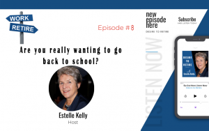 Episode 8: Are You Really Wanting to Go Back to School?